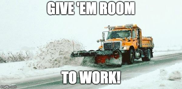Snow give em room
